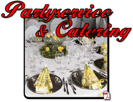 Partyservice & Catering